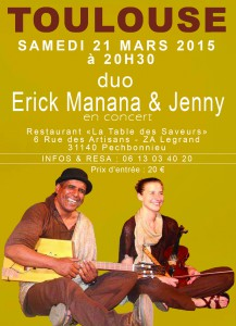 Erick Manana & Jenny en concert à TOULOUSE le 21 MARS 2015